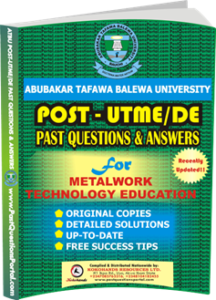 ATBU Post UTME Past Questions for Metalwork Technology Education