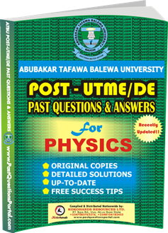 ATBU Post UTME Past Questions for PHYSICS