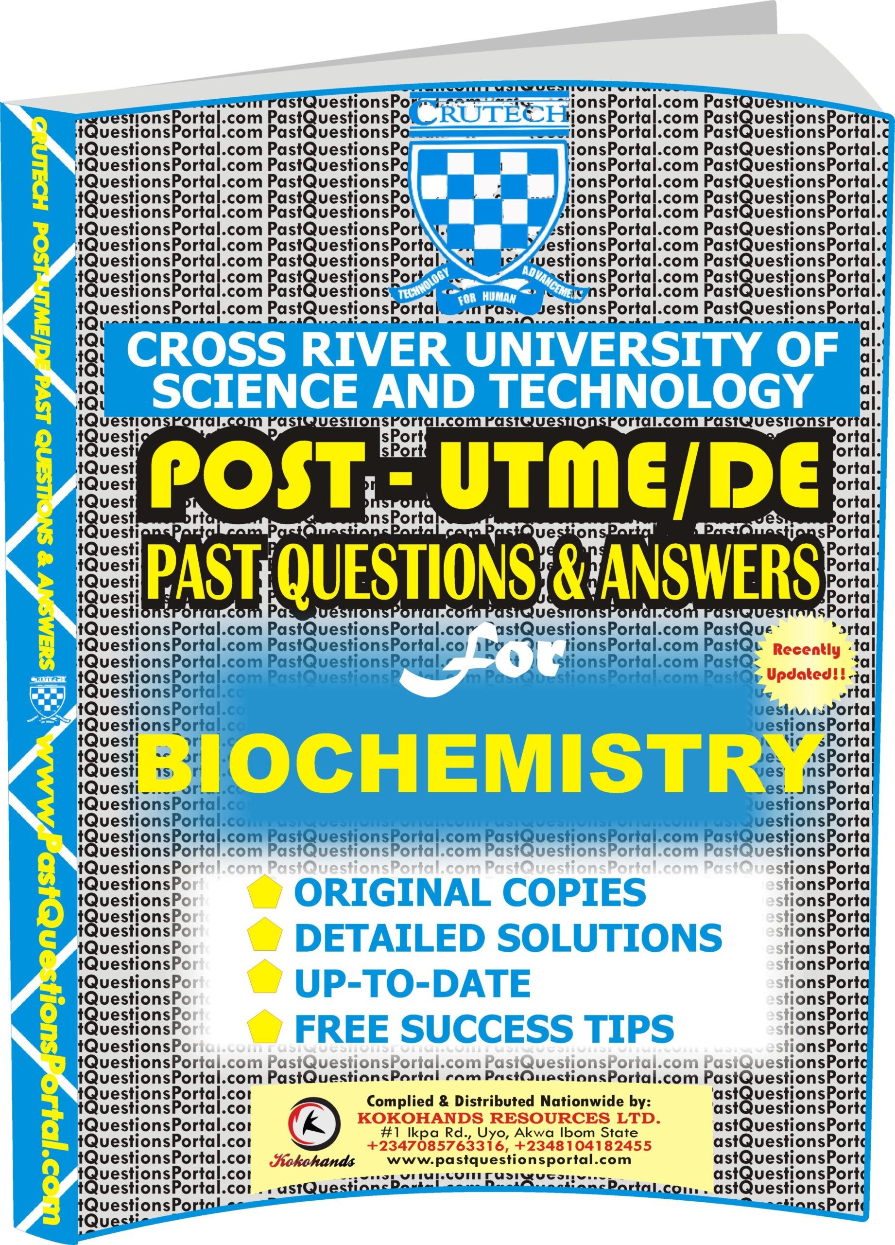 CRUTECH Post UTME Past Questions for BIOCHEMISTRY