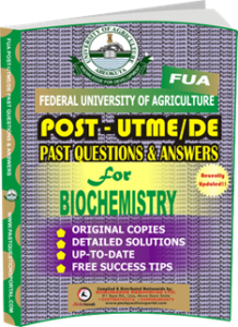 FUA Post UTME Past Questions for BIOCHEMISTRY