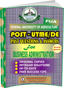 FUA Post UTME Past Questions for BUSINESS ADMINISTRATION