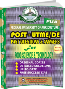 FUA Post UTME Past Questions for FOOD SCIENCE TECHNOLOGY