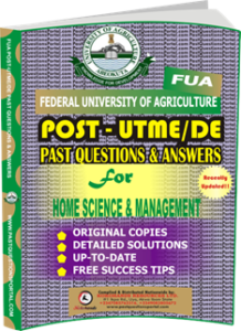 FUA Post UTME Past Questions for HOME SCIENCE MANAGEMENT