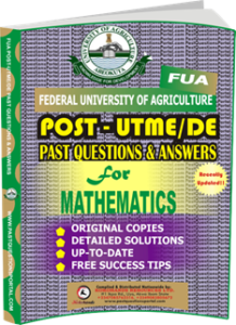 FUA Post UTME Past Questions for MATHEMATICS