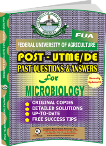 FUA Post UTME Past Questions for MICROBIOLOGY