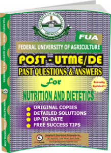 FUA Post UTME Past Questions for NUTRITION AND DIETETICS