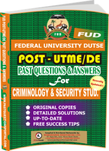FUD Post UTME Past Questions for CRIMINOLOGY SECURITY STUD