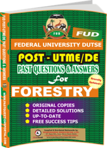 FUD Post UTME Past Questions for FORESTRY