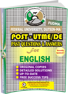 FUDMA Post UTME Past Questions for ENGLISH
