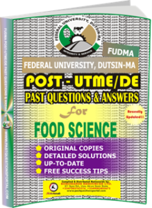 FUDMA Post UTME Past Questions for FOOD SCIENCE
