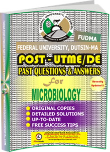 FUDMA Post UTME Past Questions for MICROBIOLOGY