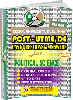 FUDMA Post UTME Past Questions for POLITICAL SCIENCE