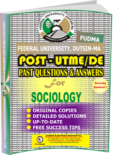 FUDMA Post UTME Past Questions for SOCIOLOGY