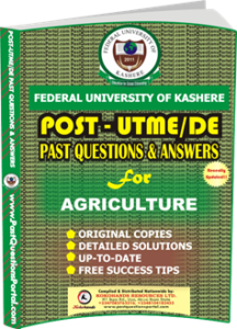 FUK Post UTME Past Question for AGRICULTURE