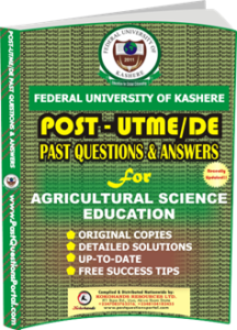 FUK Post UTME Past Question for Agricultural Science Education