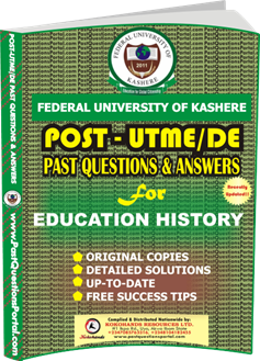 FUK Post UTME Past Question for EDUCATION HISTORY