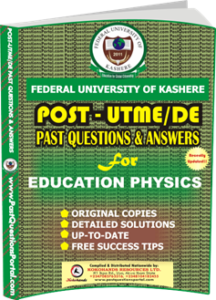 FUK Post UTME Past Question for EDUCATION PHYSICS