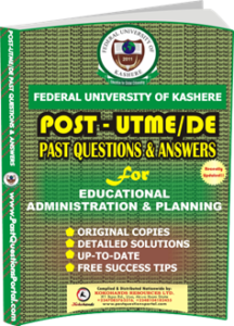 FUK Post UTME Past Question for Educational Administration and Planning