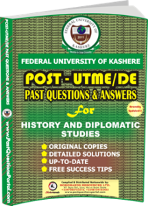 FUK Post UTME Past Question for HISTORY AND DIPLOMATIC STUDIES