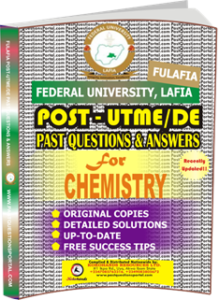 FULAFIA Post UTME Past Questions for CHEMISTRY
