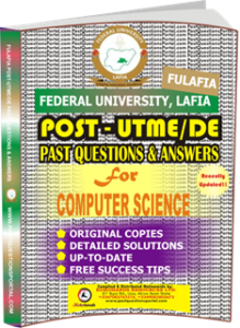 FULAFIA Post UTME Past Questions for COMPUTER SCIENCE