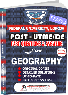 FULOKOJA Post UTME Past Questions for GEOGRAPHY
