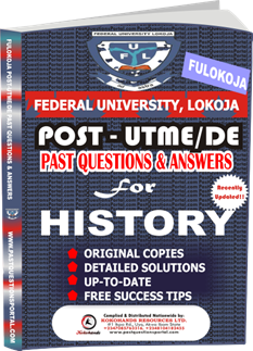 FULOKOJA Post UTME Past Questions for HISTORY