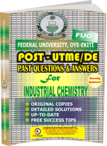 FUO Post UTME Past Questions for INDUSTRIAL CHEMISTRY