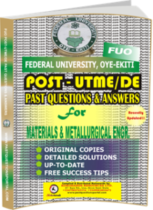 FUO Post UTME Past Questions for MATERIALS METALLURGICAL ENGINEERING