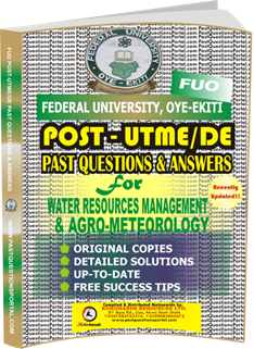 FUO Post UTME Past Questions for WATER RESOURCES MANAGEMENT AGRO-METEOLOGY