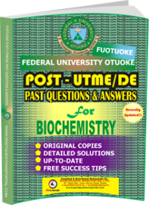 FUOTUOKE Post UTME Past Questions for BIOCHEMISTRY