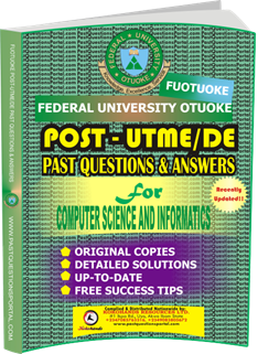 FUOTUOKE Post UTME Past Questions for COMPUTER SCIENCE AND INFORMATICS