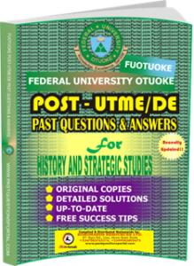 FUOTUOKE Post UTME Past Questions for HISTORY AND STRATEGIC STUDIES