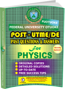 FUOTUOKE Post UTME Past Questions for PHYSICS