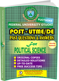 FUOTUOKE Post UTME Past Questions for POLITICAL SCIENCE