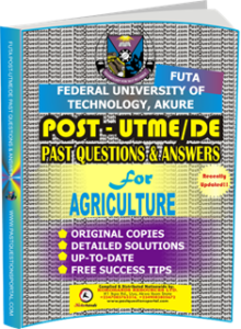 FUTA Post UTME Past Questions for AGRICULTURE