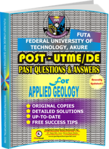 FUTA Post UTME Past Questions for APPLIED GEOLOGY