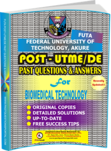 FUTA Post UTME Past Questions for BIOMEDICAL TECHNOLOGY