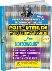 FUTA Post UTME Past Questions for BIOTECHNOLOGY