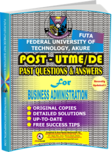 FUTA Post UTME Past Questions for BUSINESS ADMINISTRATION