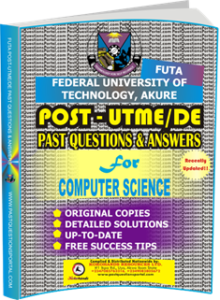 FUTA Post UTME Past Questions for COMPUTER_SCIENCE