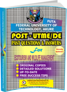 FUTA Post UTME Past Questions for ECOTOURISM AND WILDLIFE MANAGEMENT