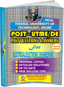 FUTA Post UTME Past Questions for ELECTRICAL ELECTRONIC ENGINEERING