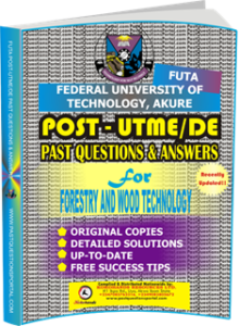 FUTA Post UTME Past Questions for FORESTRY AND WOOD TECHNOLOGY