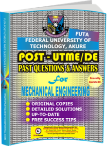 FUTA Post UTME Past Questions for MECHANICAL ENGINEERING