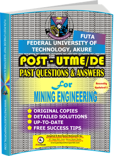 FUTA Post UTME Past Questions for MINING ENGINEERING