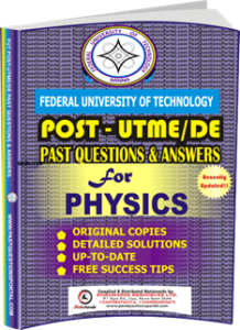 FUTECH Post UTME Past Questions for PHYSICS
