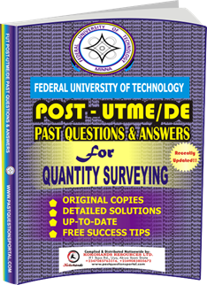 FUTECH Post UTME Past Questions for QUANTITY SURVEYING