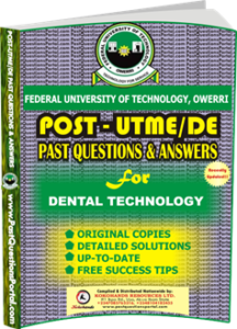 FUTO Post UTME Past Question for DENTAL TECHNOLOGY