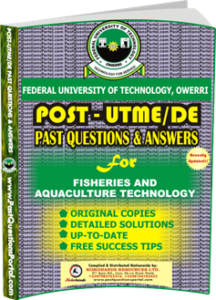 FUTO Post UTME Past Question for Fisheries and Aquaculture Technology
